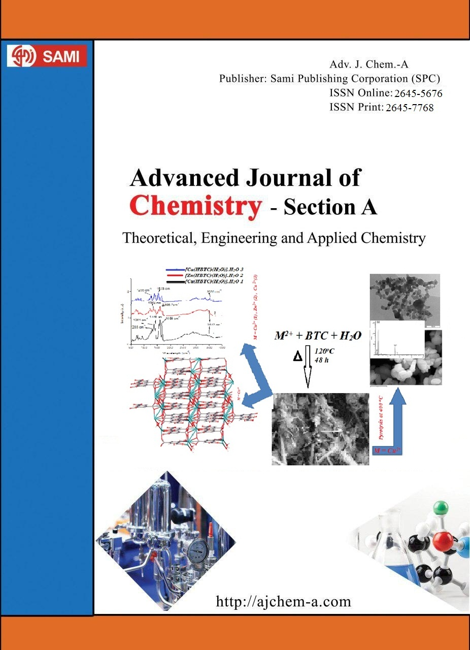Advanced Journal of  Chemistry-Section A (Theoretical, Engineering and Applied Chemistry)