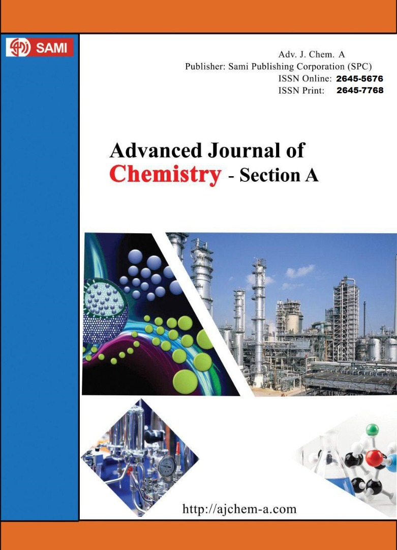 Advanced Journal of  Chemistry-Section A